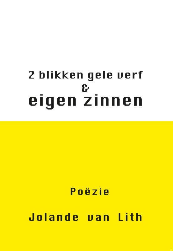 2 blikken gele verf & eigen zinnen