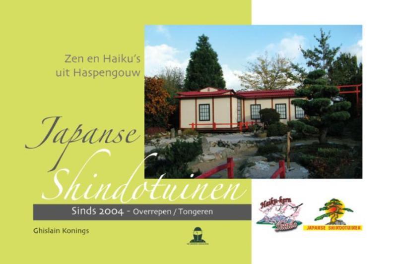 Zen en Haiku's uit Haspengouw    Japanse shindotuinen