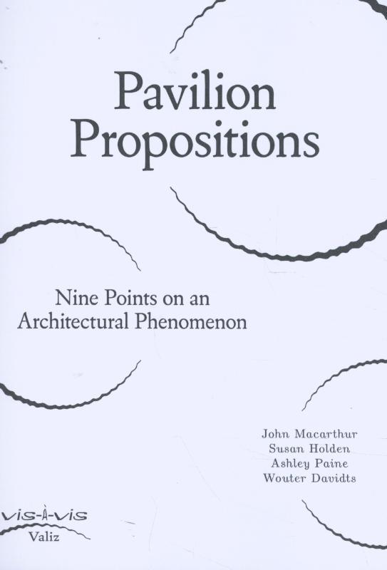 Vis-à-vis Pavilion Propositions