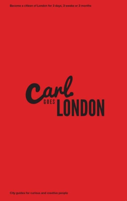 Carl Goes Carl Goes London