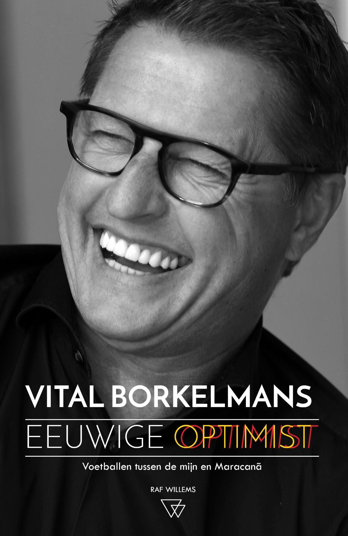 Vital Borkelmans, eeuwige optimist