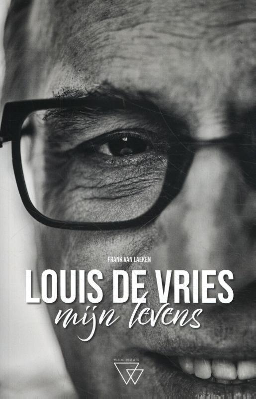 Louis de Vries, Mijn Levens