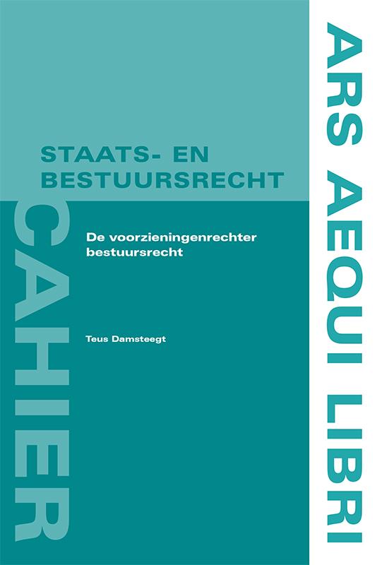 Ars Aequi Cahiers Staats- en Bestuursrecht