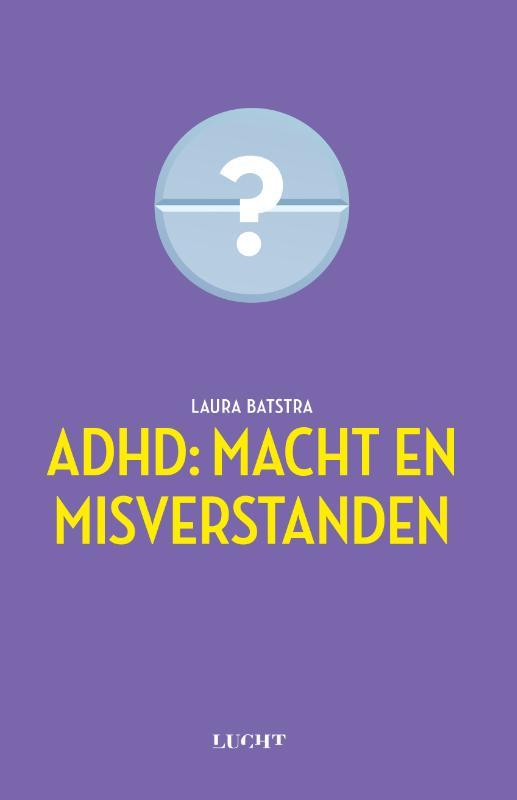 ADHD: macht en misverstanden