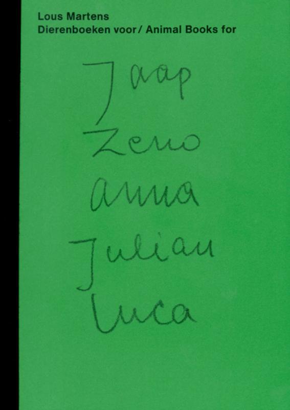 Dierenboeken voor Jaap Zeno Anna Julian Luca/animal books for Jaap Zeno Anna Julian Luca