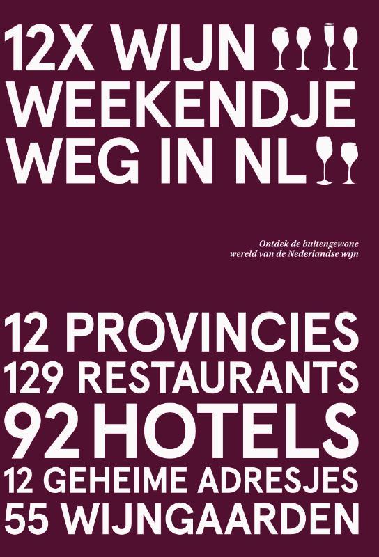 12x Wijn Weekendje Weg in NL