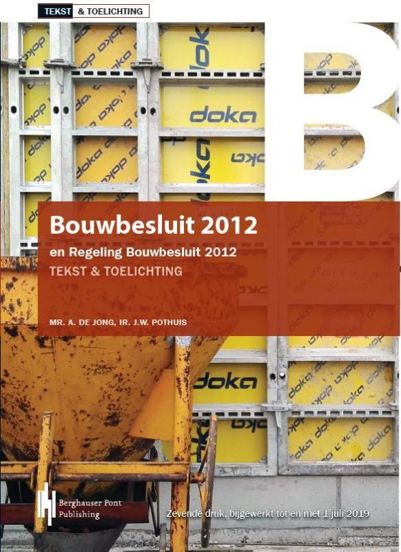 Bouwbesluit 2012 en Regeling Bouwbesluit 2012