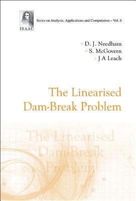 The Linearised Dam-break Problem