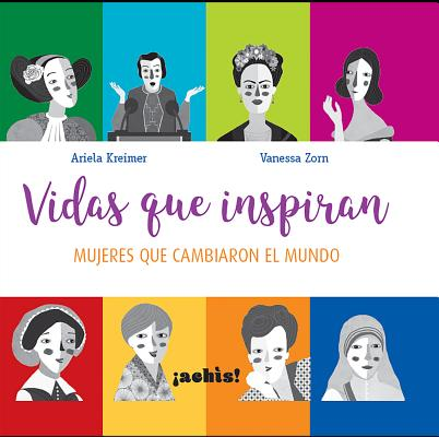 Vidas que inspiran/ Lives that Inspire