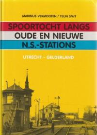 Spoortocht langs oude en nieuwe NS-stations Utrecht Gelderland