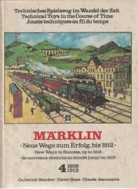 Maerklin - Neue Wege zum Erfolg, bis 1912 4 1909/1912