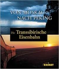 Die Transsiberische Eisenbahn