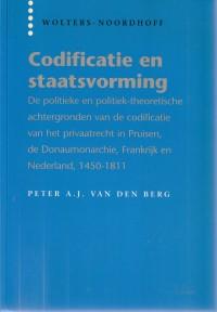 Codificatie en staatsvorming; de politieke en politiek-theoretische achtergronden van de codificatie van het privaatrecht in Pruisen, de Donaumonarchie, Frankrijk en Nederland, 1450-1811. Diss.