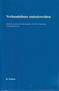 Verhandelbare emissierechten; juridische aspecten van emissiehandel voor CO2 in Nederland en de Europese Unie. Diss.