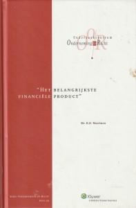 Het belangrijkste financiële product; over de grens tussen een zekere mate van onzekerheid en onbetrouwbaarheid - Rede 2006