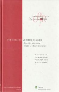 Fiduciaire verhoudingen - Libellus Amicorum prof. mr. S.C.J.J. Kortmann