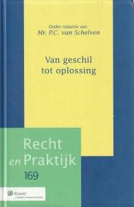 Van geschil tot oplossing - Afscheidsbundel Prof. mr. Hans Franken