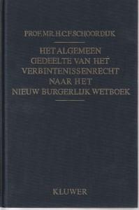 Het algemeen gedeelte van het verbintenissenrecht naar het Nieuw Burgerlijk Wetboek