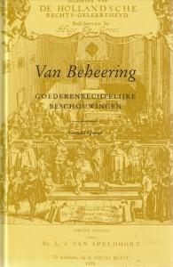 Van Beheering, 'goederenrechtelijke beschouwingen' - Twaalf opstellen bij het zestiende lustrum van Societas Iuridica Grotius en de vierhonderdenvijftiende geboortedag van Hugo de Groot