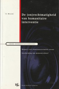 De (on)rechtmatigheid van humanitaire interventie. Diss.
