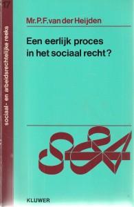 Een eerlijk proces in het sociaal recht? Diss.