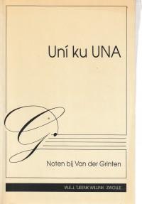 Uni ku UNA; noten bij Van der Grinten - Opstellen aangeboden aan prof. mr. W.C.L. van der Grinten ter gelegenheid van zijn afscheid als gastdocent aan de Universiteit van de Nederlandse Antillen