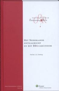 Het Nederlands ontslagrecht en het BBA-carcinoom - Rede 2010