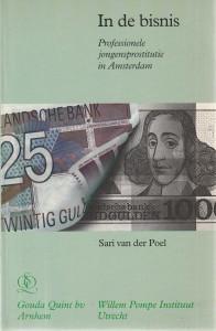 In de bisnis; professionele jongensprostitutie in Amsterdam. Diss.
