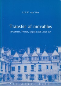 Transfer of Movables in German, French, English and Dutch Law. Diss.
