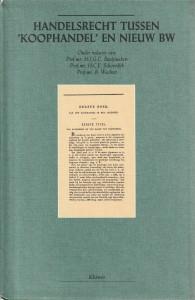 Handelsrecht tussen 'koophandel' en Nieuw BW - Opstellen van de Vakgroep Privaatrecht van de Katholieke Universiteit Brabant bij het 150-jarig bestaan van het WvK