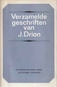 Verzamelde geschriften van J. Drion