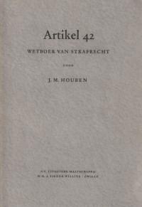 Artikel 42 Wetboek van Strafrecht. Diss.