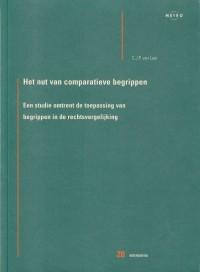 Het nut van comparatieve begrippen; een studie omtrent de toepassing van begrippen in de rechtsvergelijking. Diss.