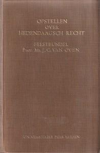 Opstellen over hedendaagsch recht aangeboden aan Prof.Mr J.C. van Oven