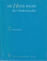 De Hoge Raad der Nederlanden / 1838-1988 een portret