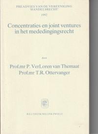 Concentraties en joint ventures in het mededingingsrecht - Preadvies