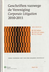 Geschriften vanwege de Vereniging Corporate Litigation 2010-2011