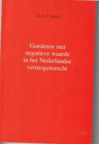 Goederen met een negatieve waarde in het Nederlandse vermogensrecht. Diss.