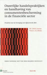 Oneerlijke handelspraktijken en handhaving van consumentenbescherming in de financiële sector - Preadvies voor de Vereniging voor Effectenrecht 2010