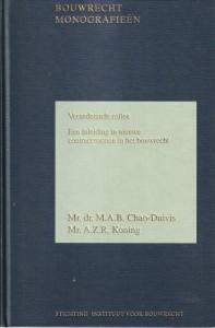 Veranderende rollen; een inleiding in nieuwe contractvormen in het bouwrecht
