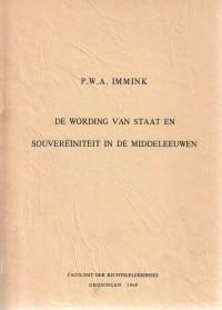 De wording van staat en souvereiniteit in de middeleeuwen. [collegedictaat]