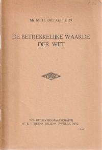 De betrekkelijke waarde der wet - Rede 1952