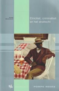 Etniciteit, criminaliteit en het strafrecht - Rede 2009