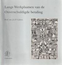 Langs Werkplaatsen van Onverschuldigde betaling - Rede 1997