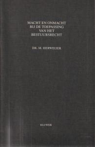 Macht en onmacht bij de toepassing van het bestuursrecht - Rede 1990