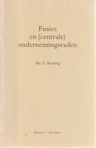 Fusies en (centrale) ondernemingsraden - Rede 1988