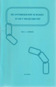 De ontbrekende schakel in het milieurecht - Rede 1994