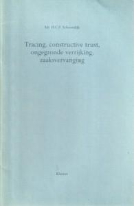 Tracing, constructieve trust, ongegronde verrijking, zaaksvervanging - Rede 1991
