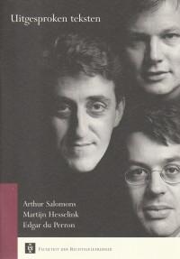Uitgesproken teksten: 'De genade en ongenade van den eigenaar', 'De nieuwe Europese rechtscultuur' & 'Een afgesloten weg' - Redes 2001