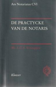 De practycke van de notaris; een notariële idylle en haar nuchter slot - Rede 2000